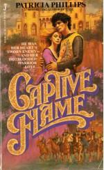 Captive flame - Patricia Phillips