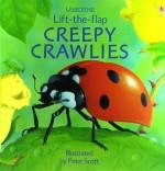 Creepy Crawlies Lift-The-Flap - Sarah Khan, Peter Scott