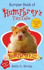 Bumper Book of Humphrey's Tiny Tales 1 - Betty G. Birney