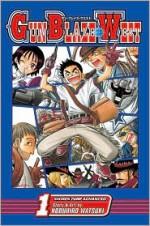 Gun Blaze West , Vol. 1 - Nobuhiro Watsuki