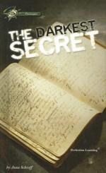 The Darkest Secret - Anne Schraff