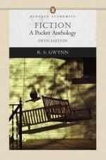 Fiction: A Pocket Anthology - R.S. Gwynn