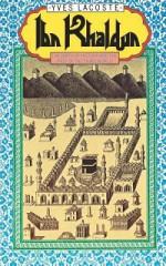 Ibn Khaldun - Yves Lacoste