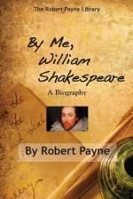 By Me, William Shakespeare - Pierre Stephen Robert Payne