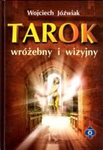 Tarok wróżebny i wizyjny - Wojciech Jóźwiak