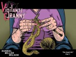 Vigilante Granny #1 Part 1 - Don Kunkel, Wilson III, Charles P., K. Rian Miller, Jhane Laird-Kunkel