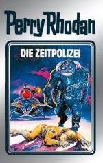 """Perry Rhodan 36: Die Zeitpolizei (Silberband): 4. Band des Zyklus """"M 87"""" (Perry Rhodan-Silberband) (German Edition) - Clark Darlton, Kurt Mahr, K.H. Scheer, William Voltz, Johnny Bruck"""