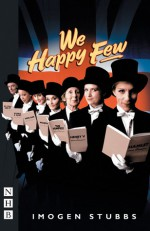 We Happy Few - Imogen Stubbs