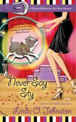 Never Say Sty - Linda O. Johnston