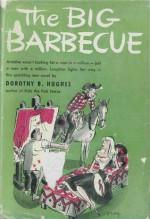 The Big Barbeque - Dorothy B. Hughes