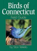 Birds of Connecticut Field Guide - Stan Tekiela
