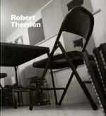 Robert Therrien - Norman Bryson, Margit Rowell, Ealan Wingate
