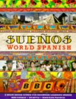 Bbc Suenos World Spanish (No.1) - Maria-Elena Placencia, Mike Gonzalez, Luz Kettle