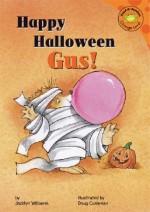 Happy Halloween, Gus! - Jacklyn Williams, Doug Cushman