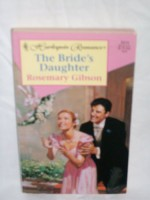 The Bride's Daughter - Rosemary Gibson