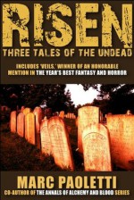 Risen: Three Tales of the Undead - Marc Paoletti