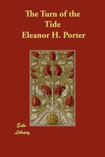 The Turn of the Tide - Eleanor H. Porter