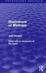 Illustrations of Madness (Psychology Revivals) - John Haslam, Roy Porter