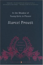 In the Shadow of Young Girls in Flower - Marcel Proust, Christopher Prendergast, James Grieve