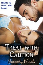 Treat with Caution - Serenity Woods