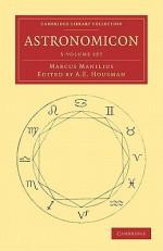 Astronomicon - 5 Volume Set - Marcus Manilius, A.E. Housman