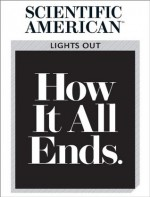 Lights Out: How It All Ends - Editors of Scientific American Magazine