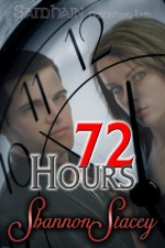 72 Hours - Shannon Stacey