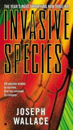 Invasive Species - Joseph Wallace
