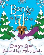 Bongo Flo - Carolyn Quist, Mikey Brooks