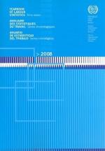Yearbook of Labour Statistics/Annuaire Des Statistiques Du Travail/Anuario de Estadisticas del Trabajo: Time Series/Series Chronologiques/Series Cronologicas - International Labor Office