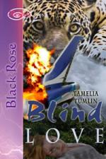 Blind Love - Tamelia Tumlin