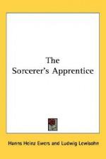 The Sorcerer's Apprentice - Hanns Heinz Ewers