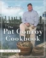 The Pat Conroy Cookbook - Pat Conroy, Suzanne Williamson Pollak