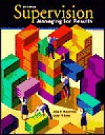Supervision: Managing for Results - John W. Newstrom, Lester R. Bittel