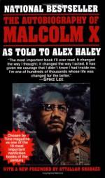 The Autobiography of Malcolm X - Alex Haley, Malcolm X
