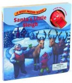 Santa's Little Sleigh (A Busy Friend Book/A Read-and-Play Book!) - Jane Brierley, Gary Phillips