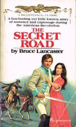 The Secret Road - Bruce Lancaster