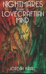 Nightmares From A Lovecraftian Mind - Jordan Krall