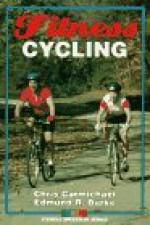 Fitness Cycling - Chris Carmichael, Edmund R. Burke