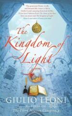 The Kingdom of Light - Giulio Leoni, Shaun Whiteside