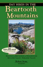 Day Hikes In the Beartooth Mountains, 5th - Robert Stone
