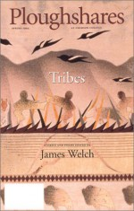 Ploughshares Spring 1994: Tribes - James Welch