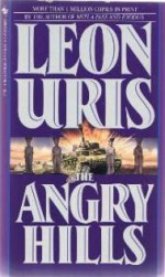 The Angry Hills - Leon Uris