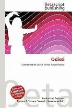Odissi - Lambert M. Surhone, Mariam T. Tennoe, Susan F. Henssonow