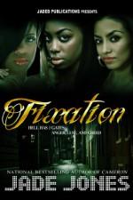 Fixation - Jade Jones, Micah Shipp