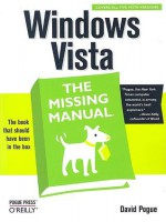 Windows Vista: The Missing Manual - David Pogue