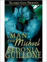 A Man for Michael - Sedonia Guillone