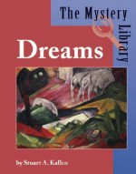 Dreams - Stuart A. Kallen