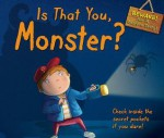 Is That You, Monster?: Check Inside the Secret Pockets If You Dare! - Steve Cox