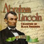 Abraham Lincoln (My Life) - Judy Wearing